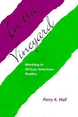 In the Vineyard Working in African American Studies