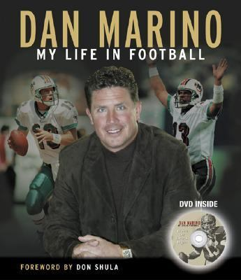 Dan Marino My Life In Football