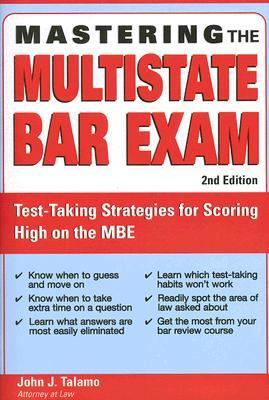 Mastering the Multistate Bar Exam Test-taking Strategies for Sccoring High on the Mbe
