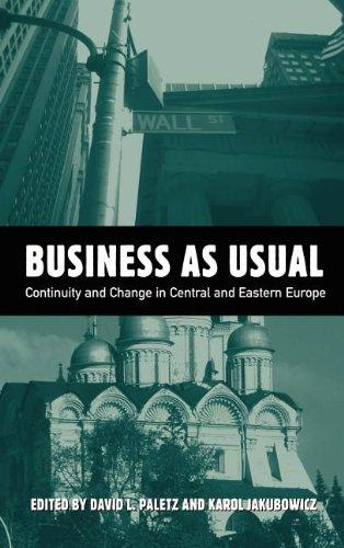 Business As Usual: Continuity and Change in Central and Eastern Europe Media (Hampton Press Communication Series. Political Communication,)