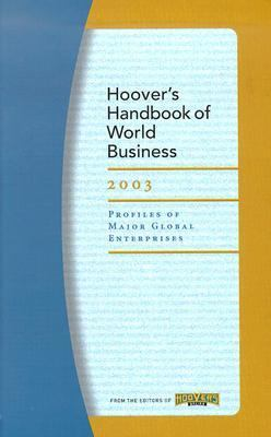 Hoover's Handbook of World Business 2003