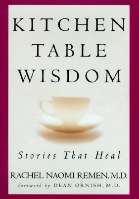 Kitchen Table Wisdom:stories That Heal