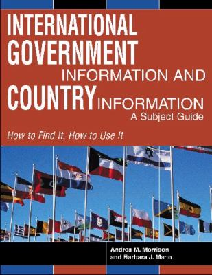 International Government Information and Country Information A Subject Guide