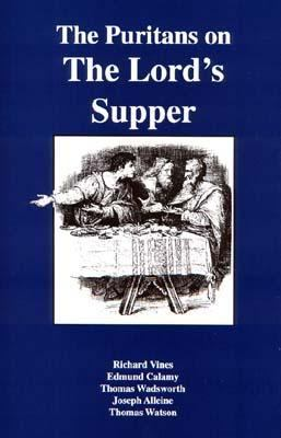 Puritans on the Lord's Supper