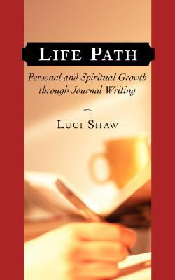 Life Path Personal And Spiritual Growth Through Journal Writing