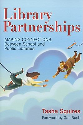 Library Partnerships: Making Connections Between School and Public Libraries