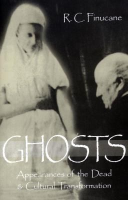 Ghosts Appearances of the Dead & Cultural Transformation