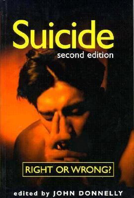 Suicide Right or Wrong?