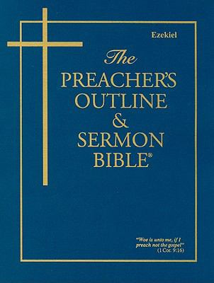 Preacher's Outline & Sermon Bible-KJV-Ezekiel