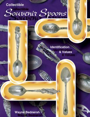 Collectible Souvenir Spoons Identification & Values