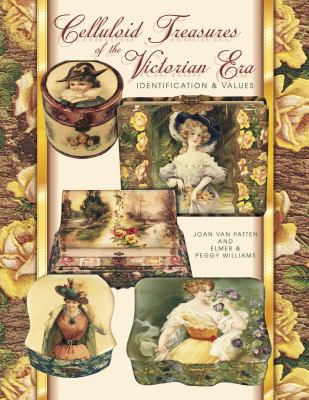 Celluloid Treasures of the Victorian Era Identification & Values