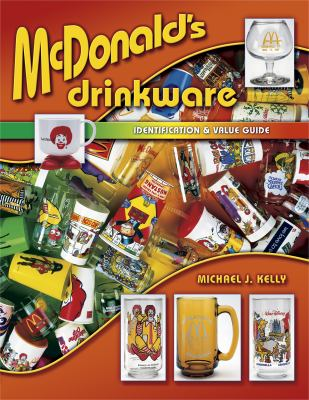 Mcdonald's Drinkware Identification & Value Guide