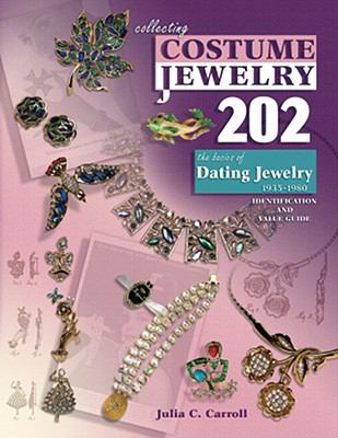Collecting Costume Jewelry 202 The Basics of Dating Jewelry