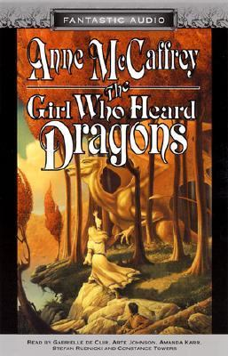 Girl Who Heard Dragons and Other Stories