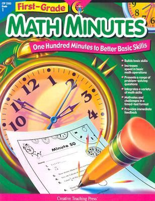 First-Grade Math Minutes One Hundred Minutes to Better Basic Skills