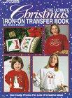 The Ultimate Christmas Iron-On Transfer Book