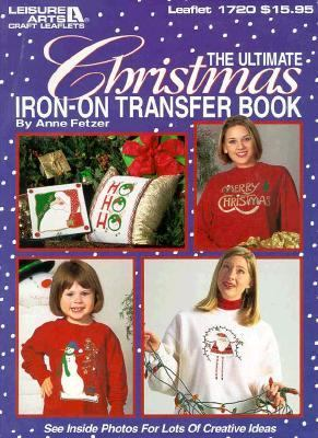 Ultimate Christmas Iron-On Transfer Book