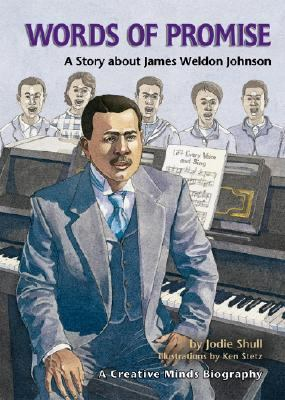 Words Of Promise A Story About James Weldon Johnson