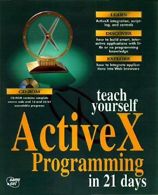Teach Yourself Active X Programming in 21 Days with CD-ROM