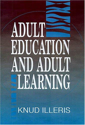Adult Education and Adult Learning