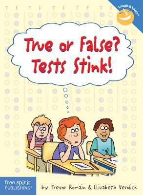 True or False? Tests Stink!