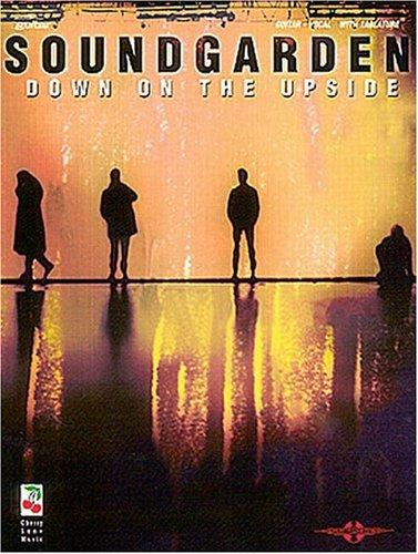 Soundgarden - Down on the Upside* (Play-It-Like-It-Is)