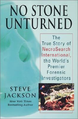 No Stone Unturned The Story of Necrosearch International Investigators