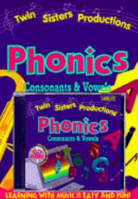 Phonics: Consonants and Vowels - Twin Sisters Productions Staff
