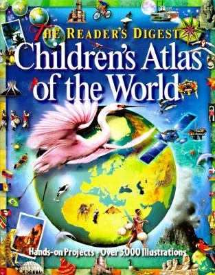 Reader's Digest Children's Atlas of the World - Reader's Digest Association, Inc.