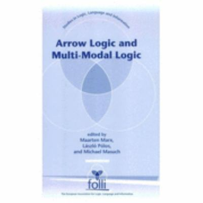 Arrow Logic and Multi-Modal Logic