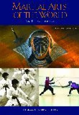 Martial Arts of the World An Encyclopedia