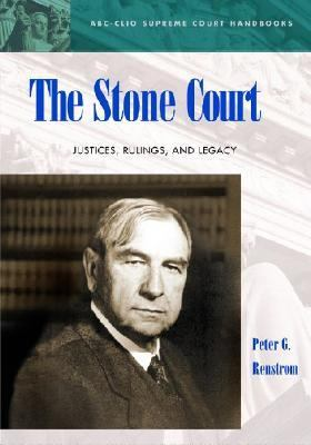 Stone Court Justices, Rulings, and Legacy