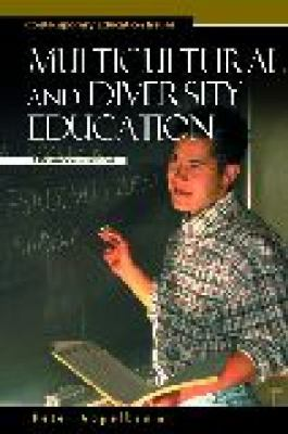 Multicultural and Diversity Education A Reference Handbook