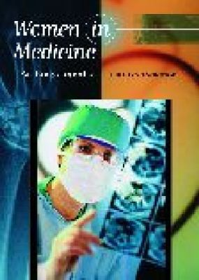 Women in Medicine An Encyclopedia