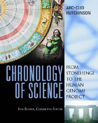 Chronology of Science From Stonehenge to the Human Genome Project