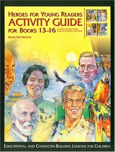Heroes for Young Readers: Activity Guide for Books 13-16 (Heroes for Young Readers - Activity Guide)