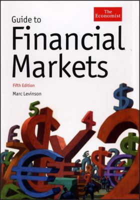 Guide to Financial Markets (Economist Books)