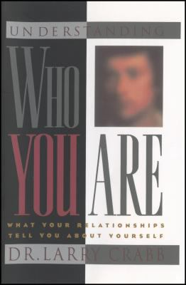 Understanding Who You Are What Your Relationships Tell You About Yourself