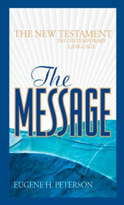 Message The New Testament in Contemporary Language
