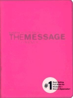 Message//Remix The Bible In Contemporary Language, Pink, Hypercolor!