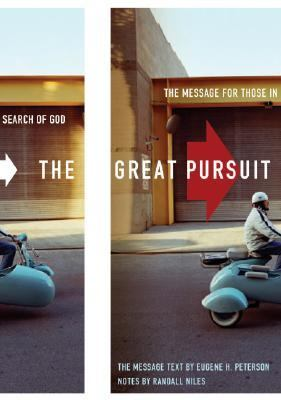Great Pursuit The Message for Those in Search of God