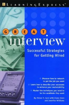 Great Interview Successful Strategies for Getting Hired