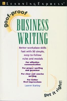 Goof Proof Business Writing