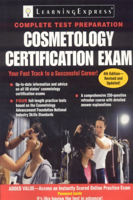 Cosmetology Certification Exam, 4th Edition (Cosmetology Licensing Exam)