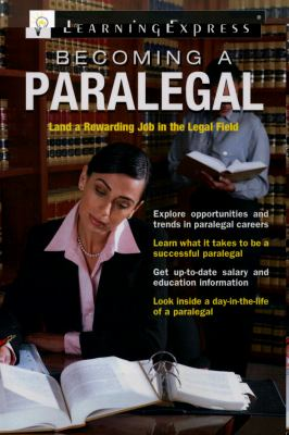 Becoming a Paralegal (Becoming A...)