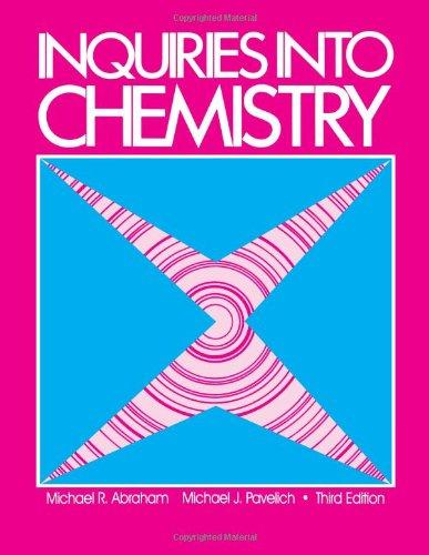 Inquiries into Chemistry, Third Edition