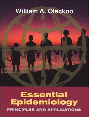 Essential Epidemiology: Principles and Applications