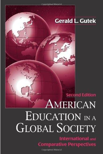 American Education in a Global Society: International and Comparative Perspectives