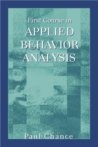 First Course in Applied Behavior Analysis