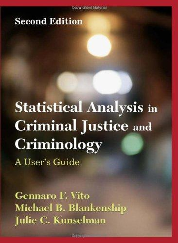 Statistical Analysis in Criminal Justice and Criminology: A User Guide